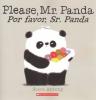 Antony, Steve, Please, Mr. Panda / Por favor, Sr. Panda