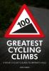 Warren, Simon, 100 Greatest Cycling Climbs