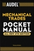 Davis, Thomas B., Nelson, Carl A., AudelTM Mechanical Trades Pocket Manual
