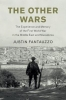 <b>Justin (Memorial University of Newfoundland) Fantauzzo</b>,The Other Wars