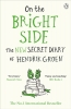 Groen Hendrik, On the Bright Side