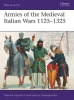Esposito, Gabriele, Armies of the Medieval Italian Wars 1125-1325