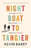 Barry Kevin, Night Boat to Tangier