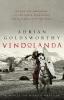 <b>Goldsworthy Adrian</b>,Vindolanda