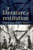 Jeannette Baxter,   Valerie Henitiuk,   Ben Hutchinson, A Literature of Restitution