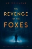 ,<b>The Revenge of the Foxes</b>