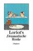 Loriot, Loriots dramatische Werke