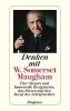 Maugham, W. Somerset, Denken mit W. Somerset Maugham