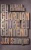Salinger, J. D., El guardián entre el centeno