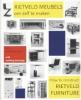 <b>Peter Drijver en Johannes Niemeijer</b>,Rietveld meubels om zelf te maken