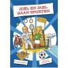 Janwillem  Blijdorp, Joël en Jael gaan sporten