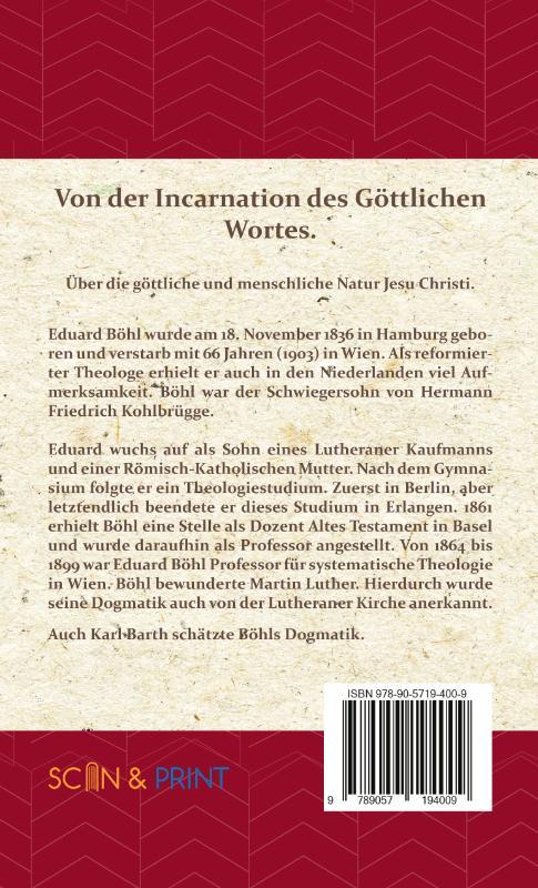 Eduard Böhl,Von der Incarnation des Göttlichen Wortes