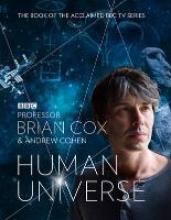 Brian Cox,   Andrew Cohen Human Universe