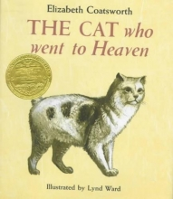 Coatsworth, Elizabeth Jane The Cat Who Went to Heaven
