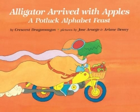 Dragonwagon, Crescent Alligator Arrived with Apples