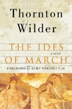 Wilder, Thornton The Ides of March