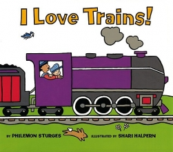 Sturges, Philemon I Love Trains!