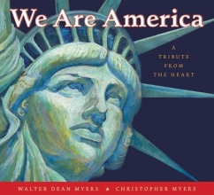 Myers, Walter Dean We Are America