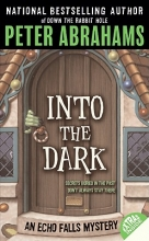 Abrahams, Peter Into the Dark