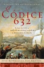 Rodriguez Dos Santos, Jose El Codice 632