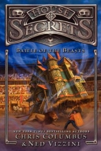 Columbus, Chris,   Vizzini, Ned House of Secrets 2: Battle of the Beasts