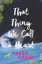 Karim, Sheba That Thing We Call a Heart