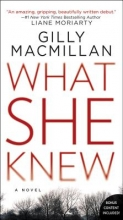 Macmillan, Gilly What She Knew
