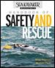 Alderson, Doug,   Pardy, Michael Sea-Kayaker Magazine`s Handbook of Safety and Rescue