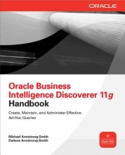 Armstrong-Smith, Michael Oracle Business Intelligence Discoverer 11g Handbook