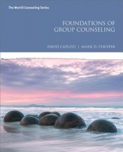 Capuzzi, David,   Stauffer, Mark D. Foundations of Group Counseling