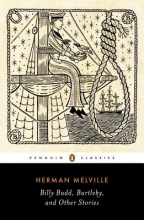 Melville, Herman Billy Budd, Bartleby, and Other Stories