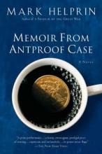 Helprin, Mark Memoir from Antproof Case