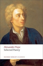 Alexander Pope,   Pat (DeBartolo Professor in the Liberal Arts, DeBartolo Professor in the Liberal Arts, University of South Florida) Rogers Selected Poetry