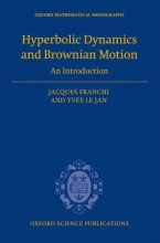 Jacques Franchi,   Yves le Jan Hyperbolic Dynamics and Brownian Motion