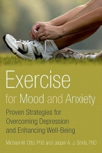 Michael W. Otto,   Jasper A. J. Smits Exercise for Mood and Anxiety