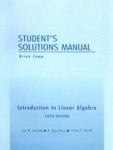 Lee W. Johnson Student Solutions Manual for Introduction to Linear Algebra