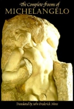Buonarroti Michelangelo,   John Frederick Nims The Complete Poems of Michelangelo