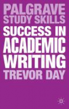 Day, Trevor Success in Academic Writing