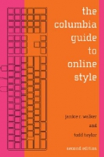 Janice R. Walker,   Todd Taylor The Columbia Guide to Online Style
