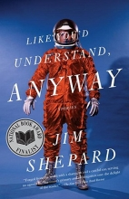 Shepard, Jim Like You`d Understand, Anyway