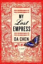 Chen, Da My Last Empress