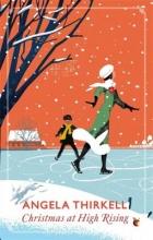 Thirkell, Angela Christmas at High Rising