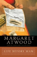 Atwood, Margaret Eleanor Life Before Man