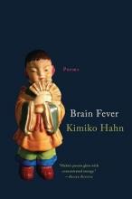 Hahn, Kimiko Brain Fever