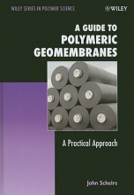 Scheirs, John A Guide to Polymeric Geomembranes