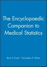 Brian S. Everitt,   Christopher R. Palmer The Encyclopaedic Companion to Medical Statistics
