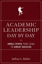 Jeffrey L. Buller Academic Leadership Day by Day
