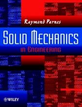 Parnes, Raymond Solid Mechanics in Engineering