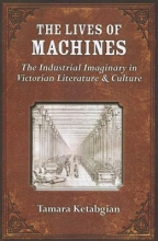 Ketabgian, Tamara S. The Lives of Machines