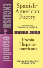 Resnick, Seymour Spanish-American Poetry (Dual-Language)
